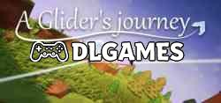 Photo of A GLIDERS JOURNEY V20200411-TINYISO Direct Links