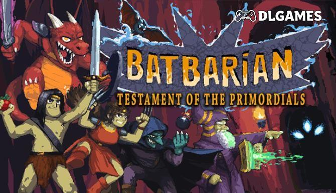 Batbarian Testament of the Primordials