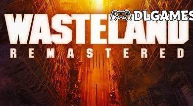 Photo of Download Wasteland Remastered GOG V1.24 Direct Links
