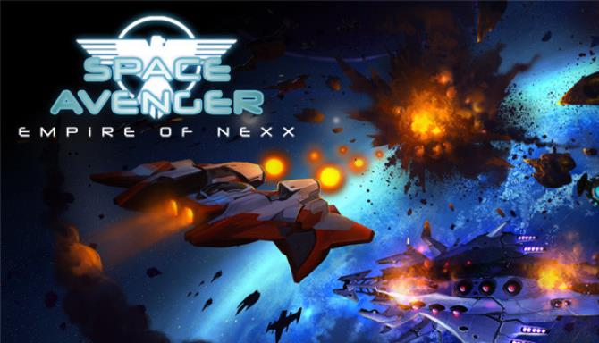 Download Space Avenger Empire of Nexx Cracked Direct Links DLGAMES - Download All Your Games For Free