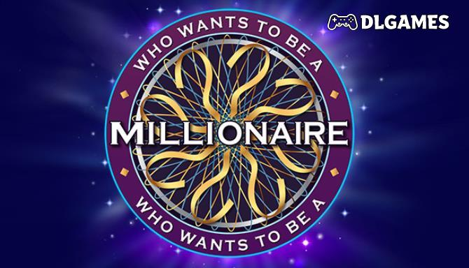 Download Who Wants To Be A Millionaire 2020 PC Cracked Direct Links DLGAMES - Download All Your Games For Free