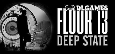 Floor 13 Deep State