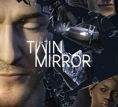Photo of Download Twin Mirror-CODEX PC 2020 Full Cracked Direct Links