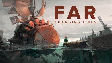 Presenting Far: Changing Tides DLGAMES - Download All Your Games For Free