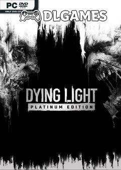 Dying Light Platinum Edition v1.45.0-GOG